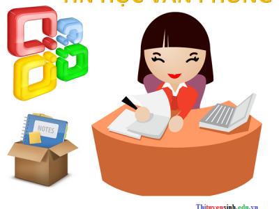 Tin học văn phòng: Tài liệu học tập thực hành và lý thuyết