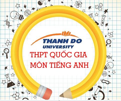 """Bí kíp """"vàng"""" giúp qua môn Tiếng Anh hiệu quả trong kỳ thi THPT quốc gia 2020"""